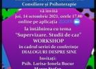 "Workshop ""Supervizare. Studii de caz"", joi 14 Octombrie 2021 orele 17.00, ONLINE"